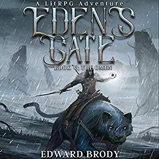 Eden's Gate: The Omen     A LitRPG Adventure, Book 5              Written by:                                                                                                                                 Edward Brody                               Narrated by:                                                                                                                                 Pavi Proczko                      Length: 11 hrs and 53 mins     28 ratings     Overall 4.8