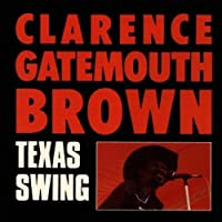 Texas Swing by Clarence 'Gatemouth' Brown (1995-08-01)
