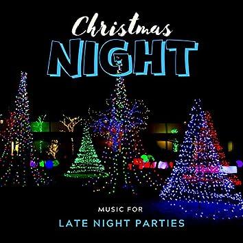 Christmas Night - Music For Late Night Parties