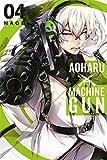 Aoharu X Machinegun, Vol. 4 (Aoharu x Machine Gun, 4)