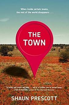 The Town (English Edition) van [Shaun Prescott]