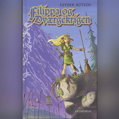 Filippa og dværgekrigen Titelbild