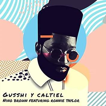 Gusshi y Caltiel (feat. Ronnie Taylor)