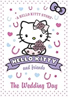 The Wedding Day (Hello Kitty and Friends)