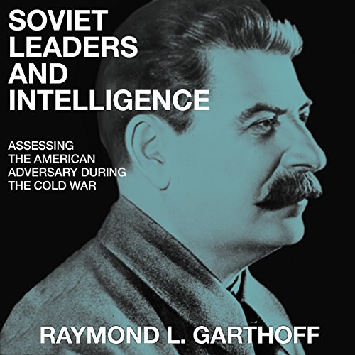 Soviet Leaders and Intelligence cover art