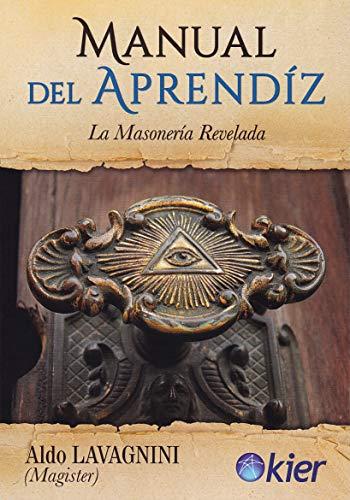 Manual del aprendiz: La masonería revelada
