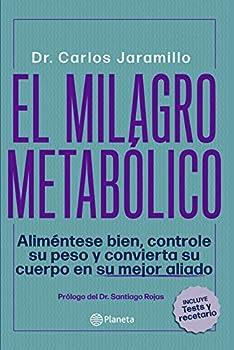 El milagro metabólico  Spanish Edition