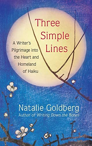 Three Simple Lines A Writer s Pilgrimage into the Heart and Homeland of Haiku product image