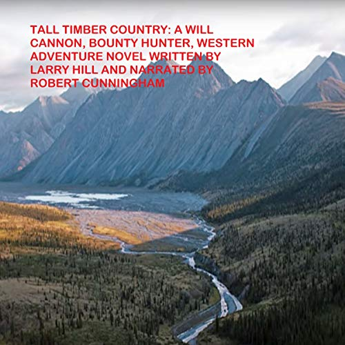 Couverture de Tall Timber Country