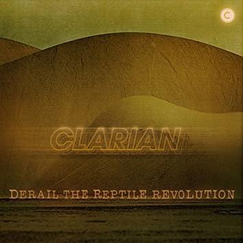 Derail The Reptile Revolution