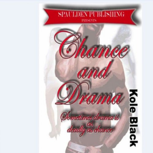 Chance & Drama audiobook cover art