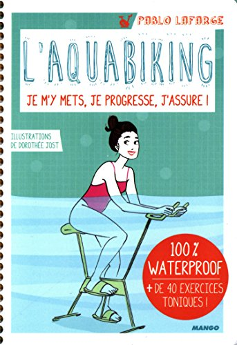 L'aquabiking (Hors collection bien-être)