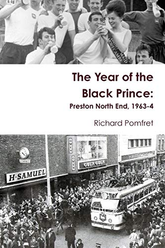 The Year of the Black Prince: Preston North End, 1963-4
