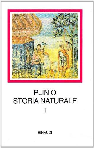 Storia naturale. Con testo a fronte. Cosmologia e Geografia. Libri 1-6 (Vol. 1)