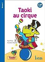 Taoki et compagnie CP/Taoki au cirque