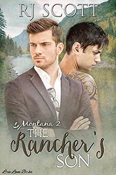 The Rancher's Son (Montana Series Book 2) by [RJ Scott]