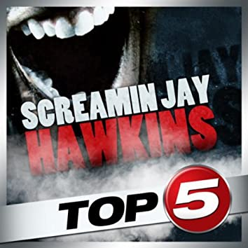 Top 5 - Screamin' Jay Hawkins - EP