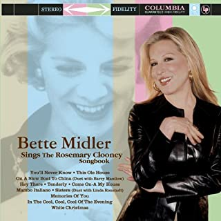 Bette Midler Sings The Rosemary Clooney Songbook by Bette Midler (2010-04-15)