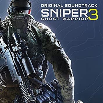 Sniper Ghost Warrior 3 (Original Game Soundtrack)