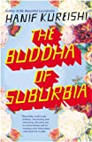 The Buddha of Suburbia by Hanif Kureishi (1991-05-01) - Penguin Books - 01/05/1991