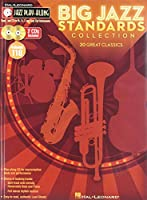 Big Jazz Standards Collection: For B Flat, E Flat, C and Bass Clef Instruments (Jazz Play-Along)