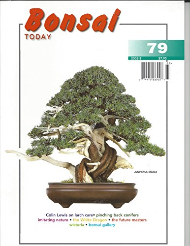 Bonsai Today: # 79, May-June 2002