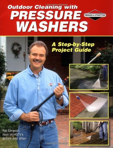 Outdoor Cleaning With Pressure Washers: A Step-by-step Project Guide