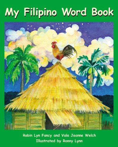 My Filipino Word Book (English and Tagalog Edition)