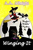 Winging It (A Wayfair Witches' Cozy Mystery #4) (English Edition)