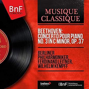 Beethoven: Concerto pour piano No. 3 in C Minor, Op. 37 (Mono Version)