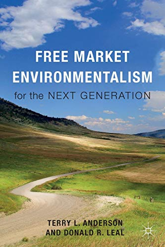 Free Market Environmentalism for the Next Generation