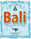NOT Welcome to Bali Paradise Island Blechschild Retro Blech