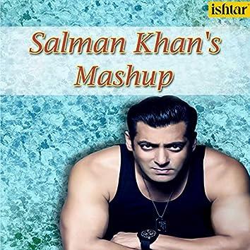 Salman Khan's Mashup (Dekha Hai / Har Kasam / Saathiya Toone / Kahin Pyaar / Tumse Milne / Duniya Mein / O Priya / Bahut Pyar / Ek Chanchal / Tere Naina / Tan Tana)