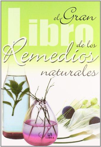 El gran Libro de los Remedios Naturales (Mucho más) (Spanish Edition)