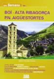Una semana en Boí - Alta Ribagorça - P.N Aigüestortes...