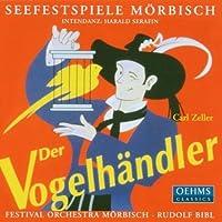 Carl Zeller: Der Vogelhandler (2013-08-05)