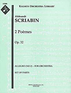 2 Poèmes, Op.32 (Allegro (No.2) – for orchestra): Set of Parts [A5806]