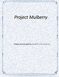 Project Mulberry: A Novel Unit Created by Creativity in the Classroom