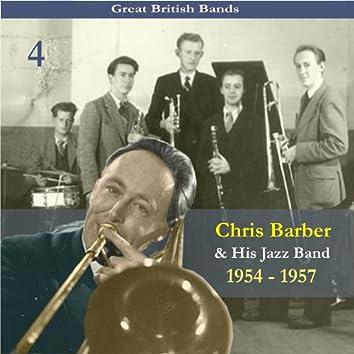 Great British Bands / Chris Barber & His Jazz Band, Volume 4 / Recordings 1954 - 1957