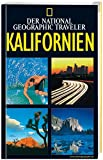 National Geographic Traveler - Kalifornien - Greg Critser