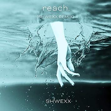reach. (Remix)