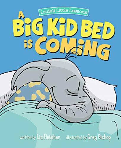 A Big Kid Bed is Coming! (How to Transition and Keep Your Toddler in Their Bed)