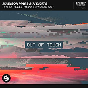 Out Of Touch (Madison Mars Edit)