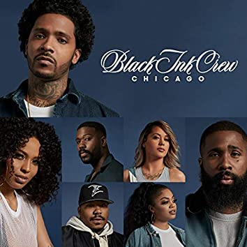 Black Ink Crew Chicago (Official VH1 Theme)