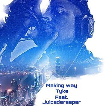 Making Way (feat. Juicedareaper)
