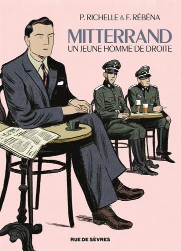 Mitterrand : Un jeune homme de droite