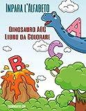 Impara l Alfabeto - Dinosauro ABC Libro da Colorare (Italian Edition)