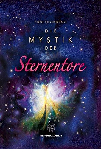 Die Mystik der Sternentore