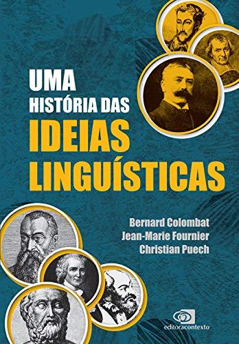Uma história das ideias linguísticas