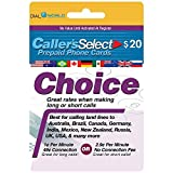 $20 Caller's Select Choice Phone Calling Card for Cheap USA & International Long Distance Calls. 1-cent Per Minute with 49-cent Connection Fee or 2.9 cents with No Connection Fee to 50 Countries